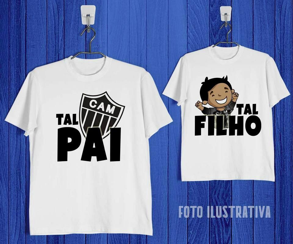 ca704c0647 Kit Tal Pai Tal Filha Atlético Mineiro