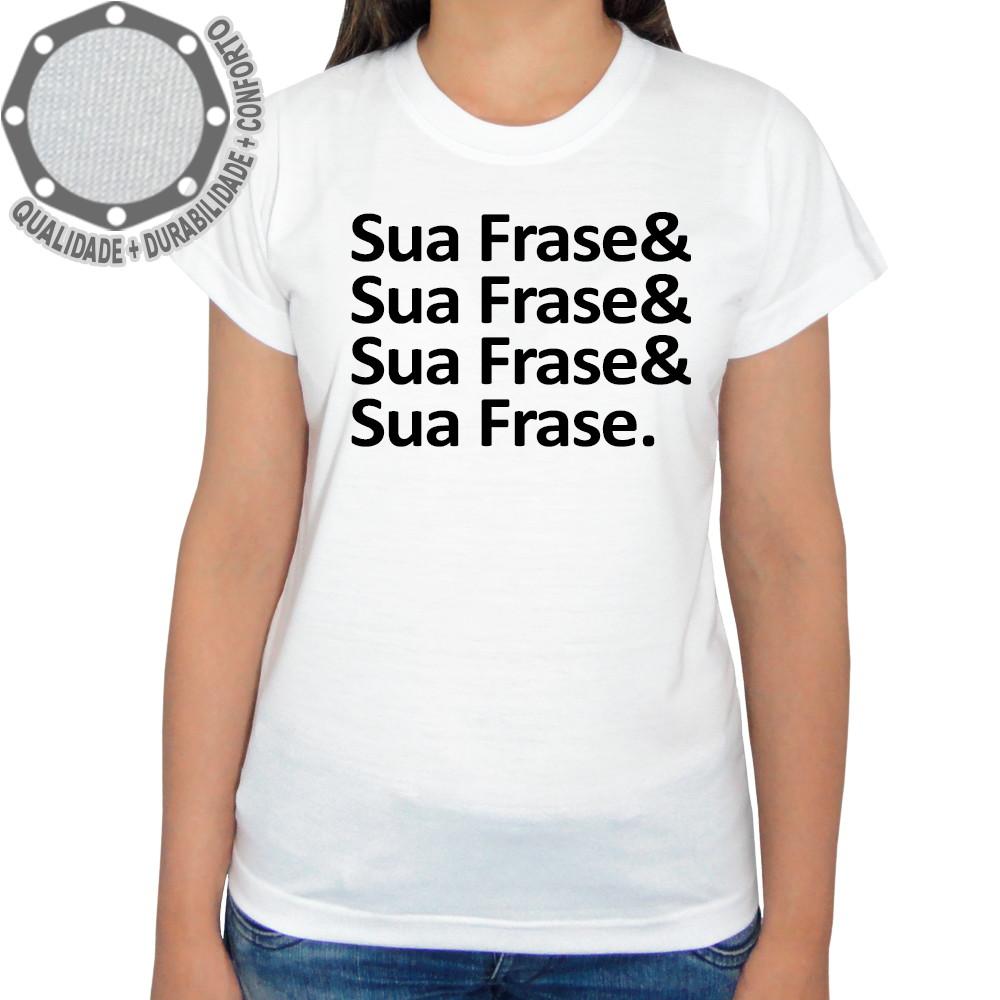 f5656947ed Camiseta Sua Frase   Camisa Frases   Ah01451
