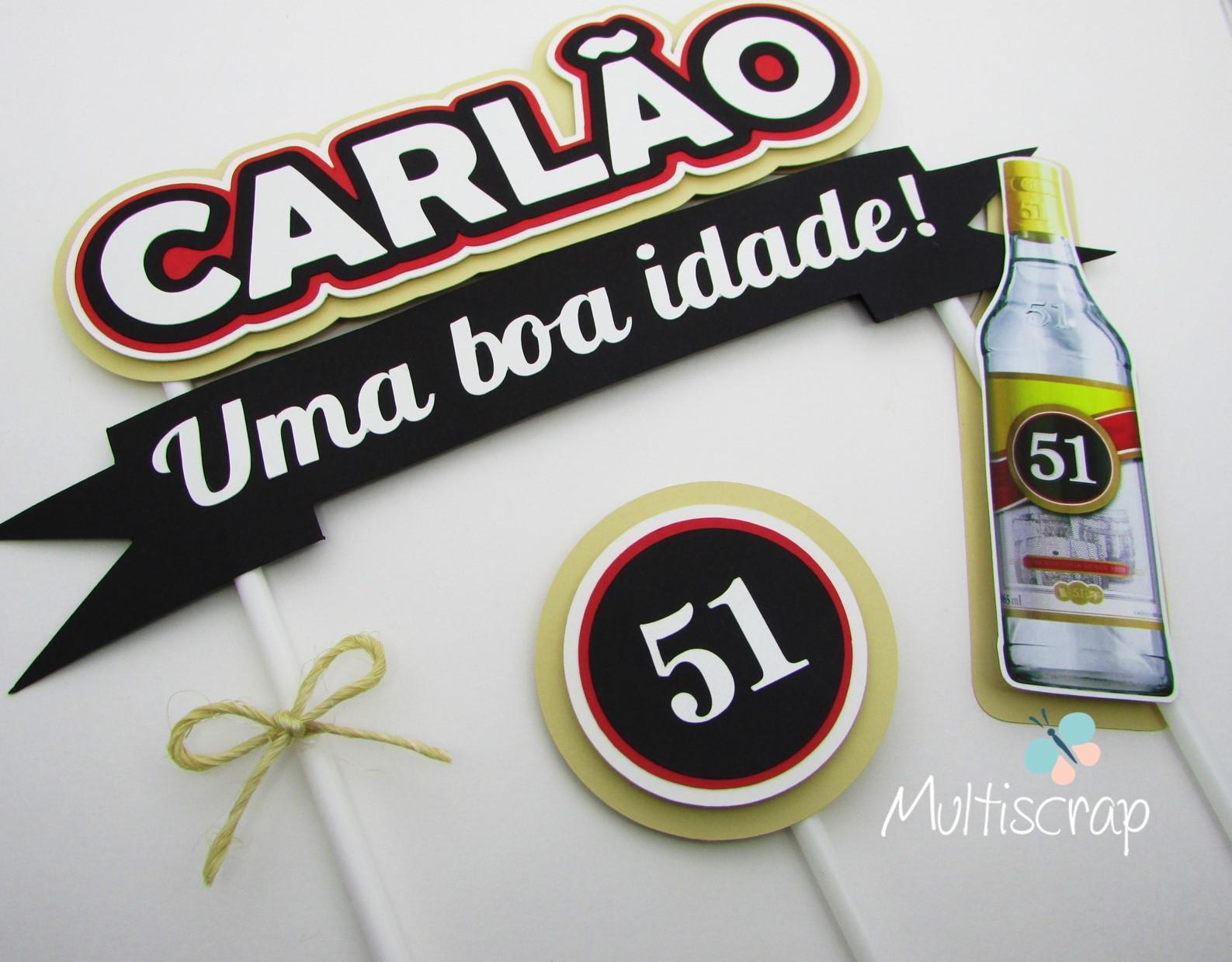 Topo De Bolo Cachaca 51 Para Imprimir Compartilhar Bolo
