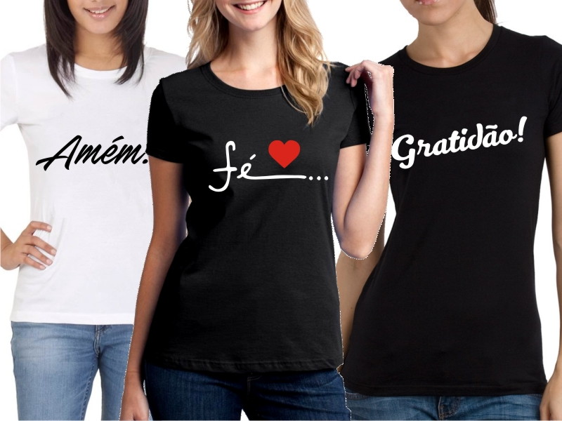 Kit Camiseta Fe Gratidao Amor  84d5c56f417c7