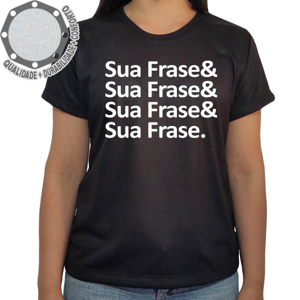 eb2b5d0642 Camiseta com Sua Frase Camisa Frase Ah01681