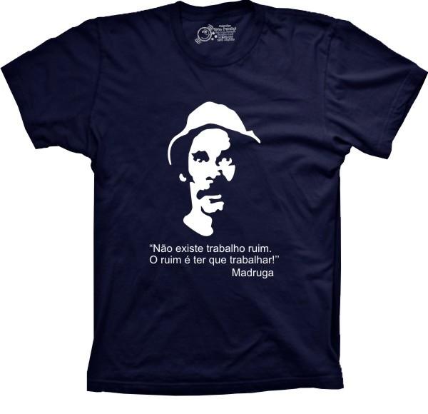 70a86f0e9 Camiseta Seu Madruga Não Existe Trabalho Ruim no Elo7