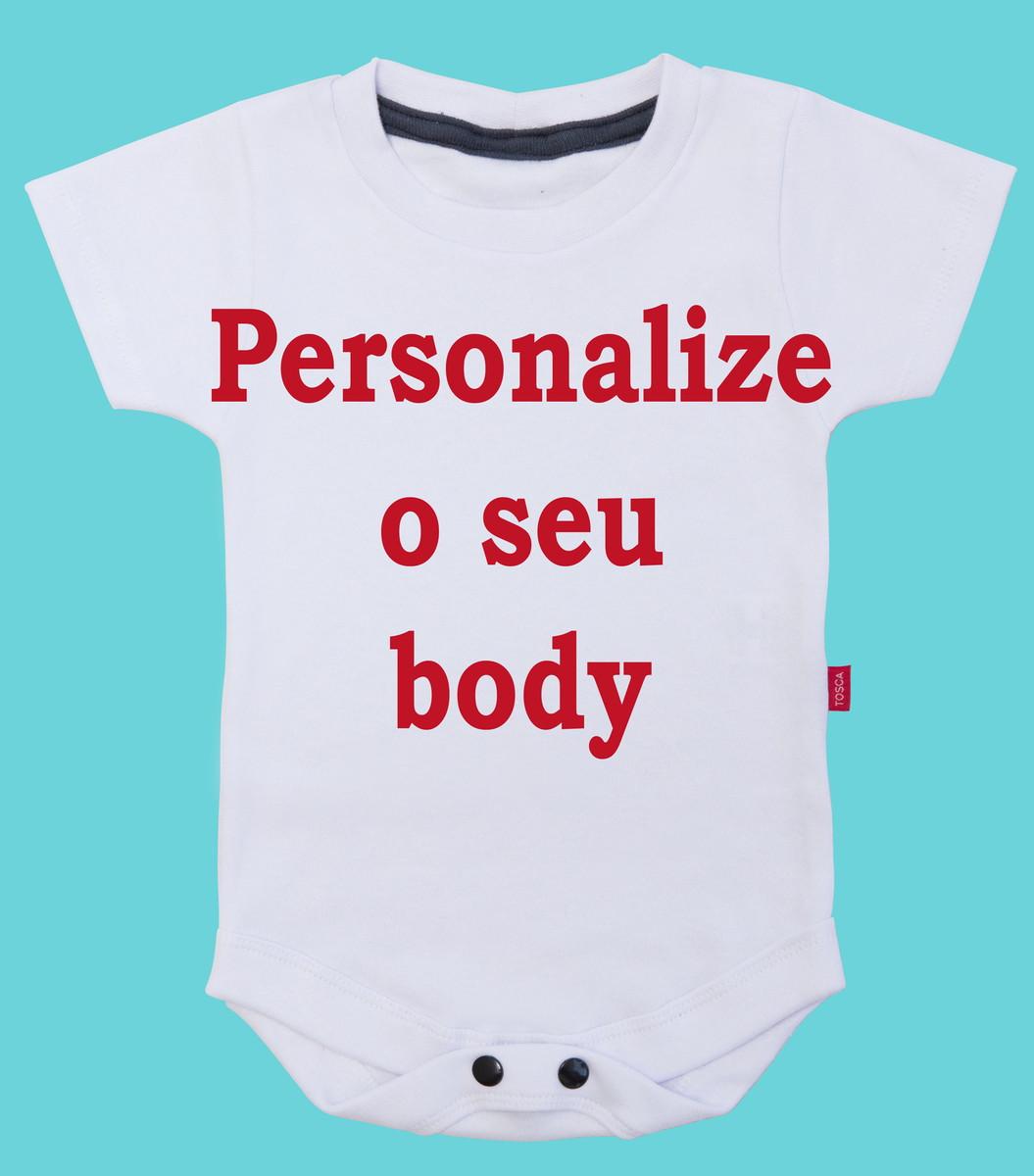 0e1f2e045f Body para Bebe Envie Sua Ideia Frase