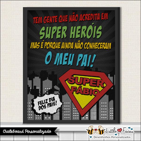 Favoritos Presente Dia Pais Chalkboard Super Pai | LittleFaces | Elo7 JY54