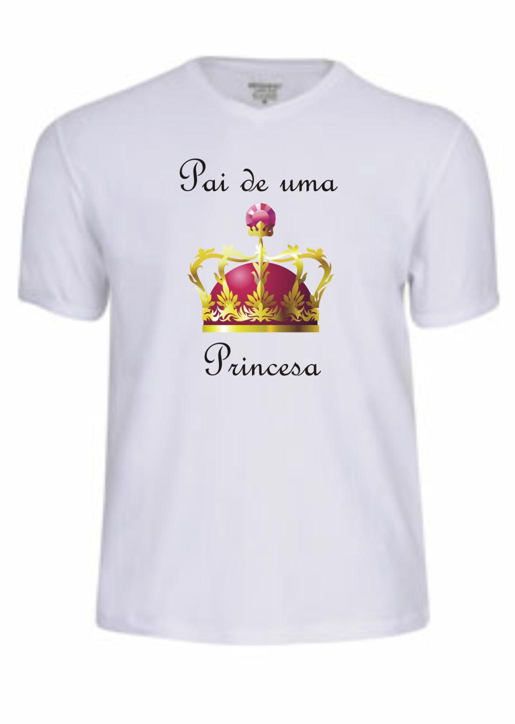 Camiseta Pai De Uma Princesa Elo7