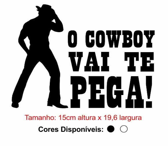 o cowboy vai te pegar gratis