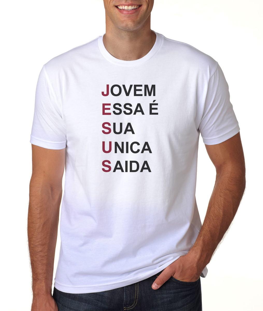 a4fbad971 Camiseta Jesus Essa é Sua Unica Saída no Elo7