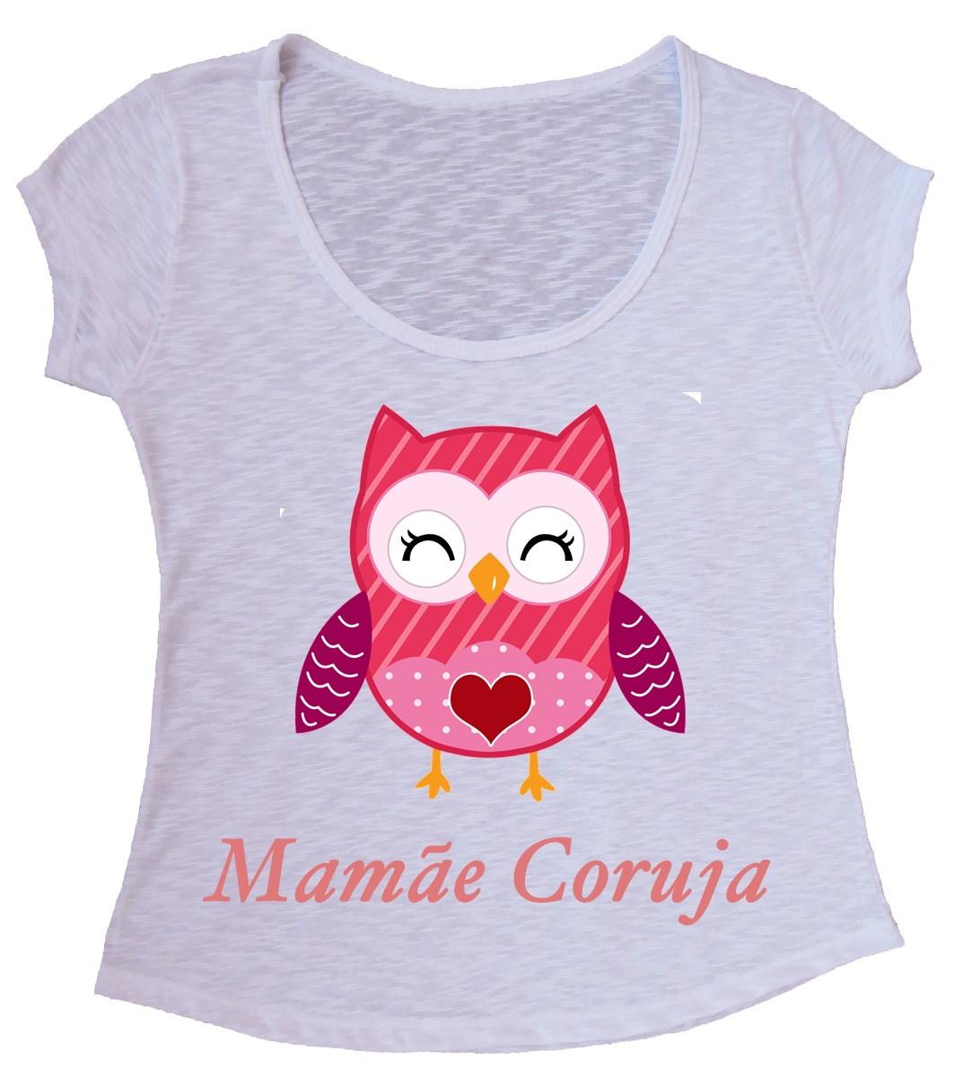 e768b64262 Blusa T-shirt Mamãe Coruja no Elo7