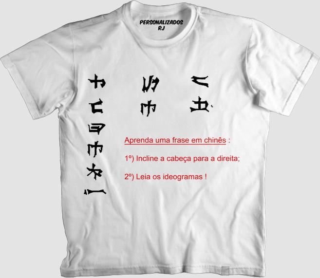 Camisa Aprenda Uma Frase Em Chinês No Elo7 Personalizados Rj 752008