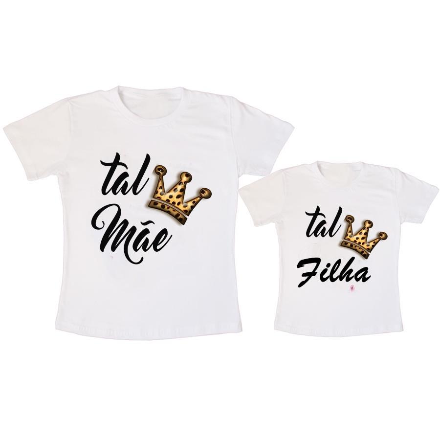 7c2fe21f7 Camiseta Tal Mãe Tal Filha Coroa no Elo7 | Lv Adesivos e Estampas ...