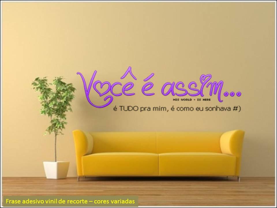 Frase Adesivo Você é Assim No Elo7 Celi Festa Painéis 8cd90a