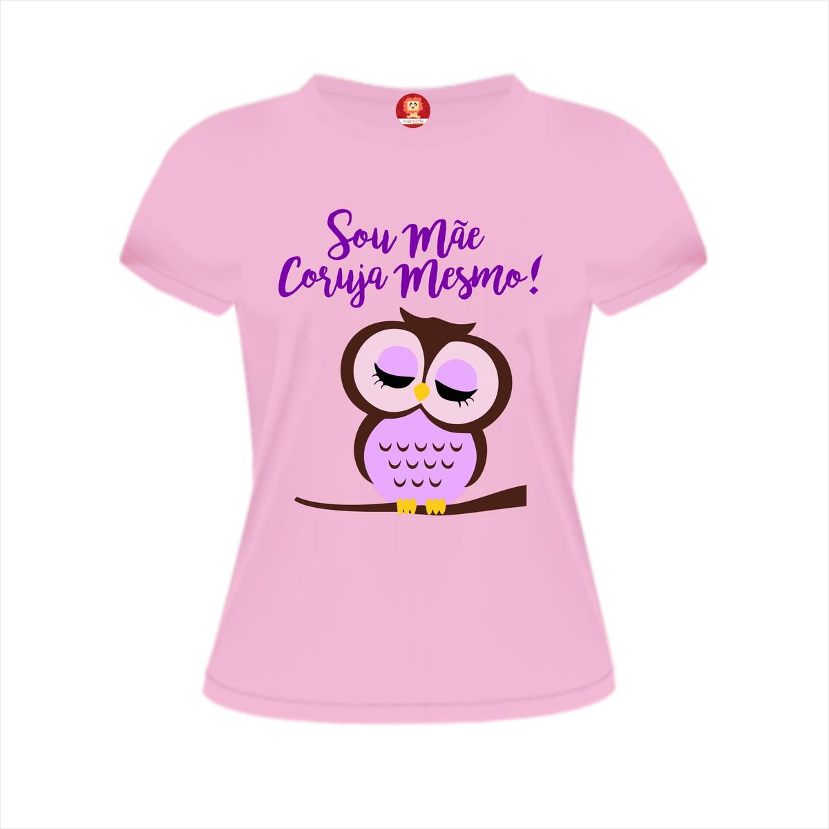 5a7ba2c8ea Camiseta Sou Mãe Coruja Mesmo! no Elo7