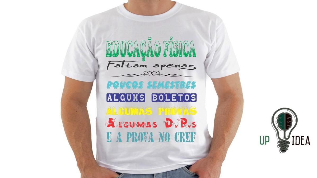 Camiseta Educação Fisica Curso 1 No Elo7 Ousadia 16 8e361a