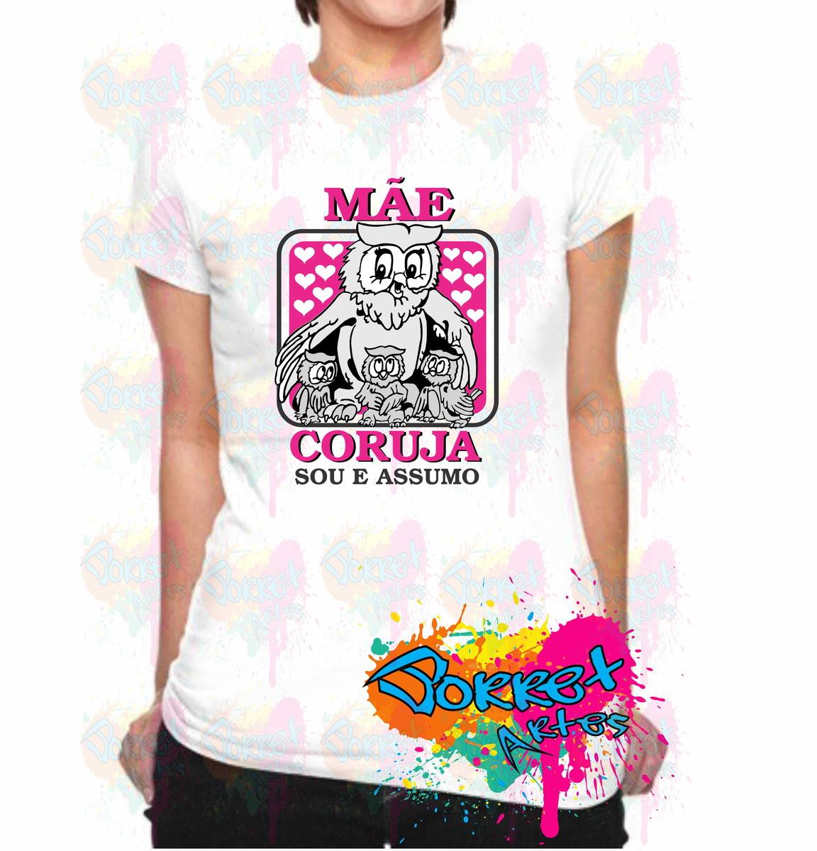 63864ca7a Camisa Personalizada Mãe Coruja no Elo7