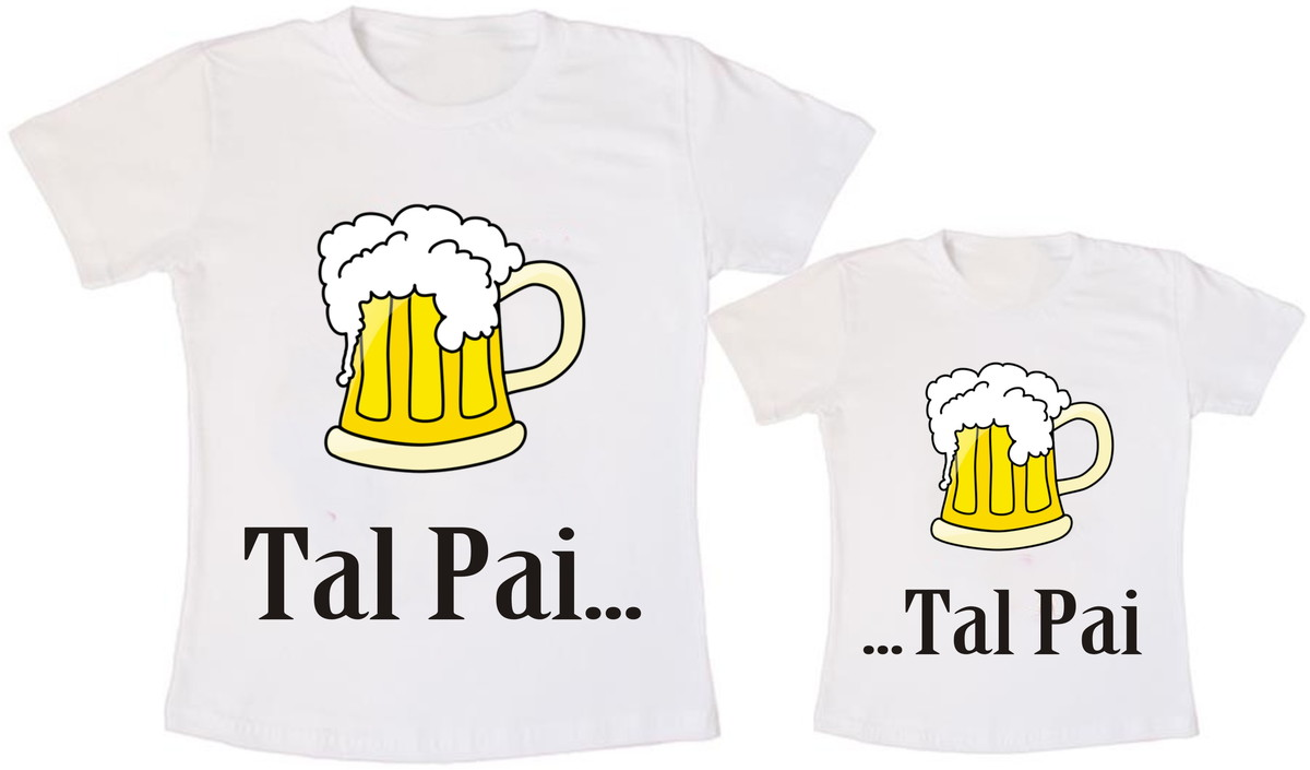 671d3be89f2de7 Kit 2 Camiseta Tal Pai Tal Filho Cachaça