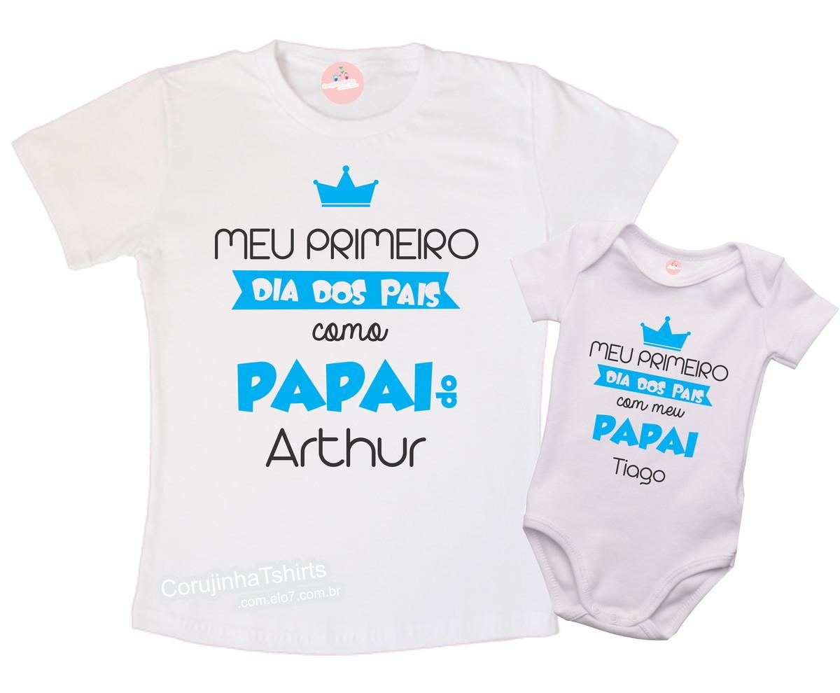 Kit Meu Primeiro Dia Dos Pais Nomes No Elo7 Corujinha T Shirts
