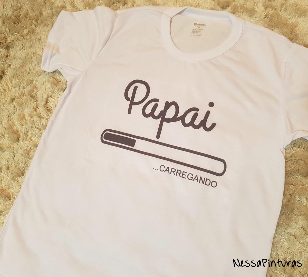 6c5616c6da Camiseta Papai -Carregando no Elo7