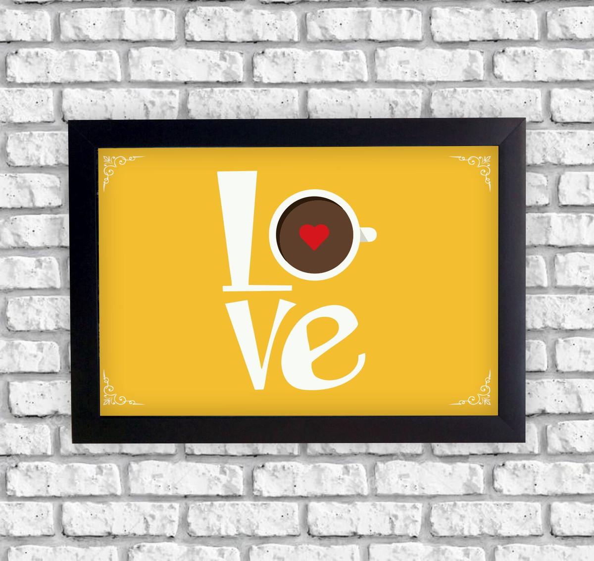Quadrinho Decorativo Frases Motivacionais Love Moldura