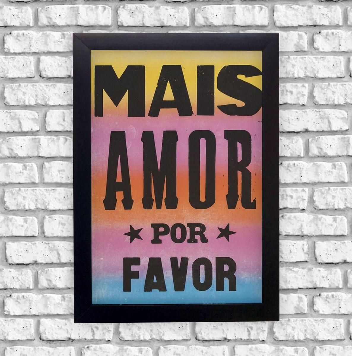 Quadro Decorativo Frase Mais Amor Por Favor Moldura Preta No Elo7