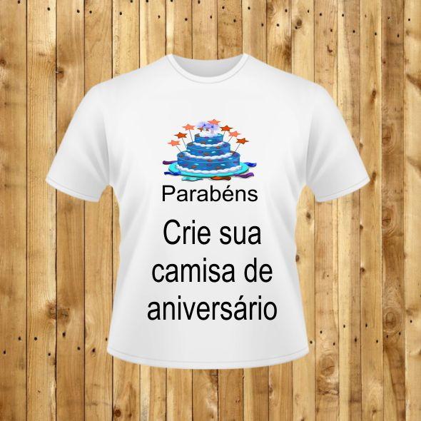 Tema Aniversário - Crie sua camisa no Elo7  a073584121b35