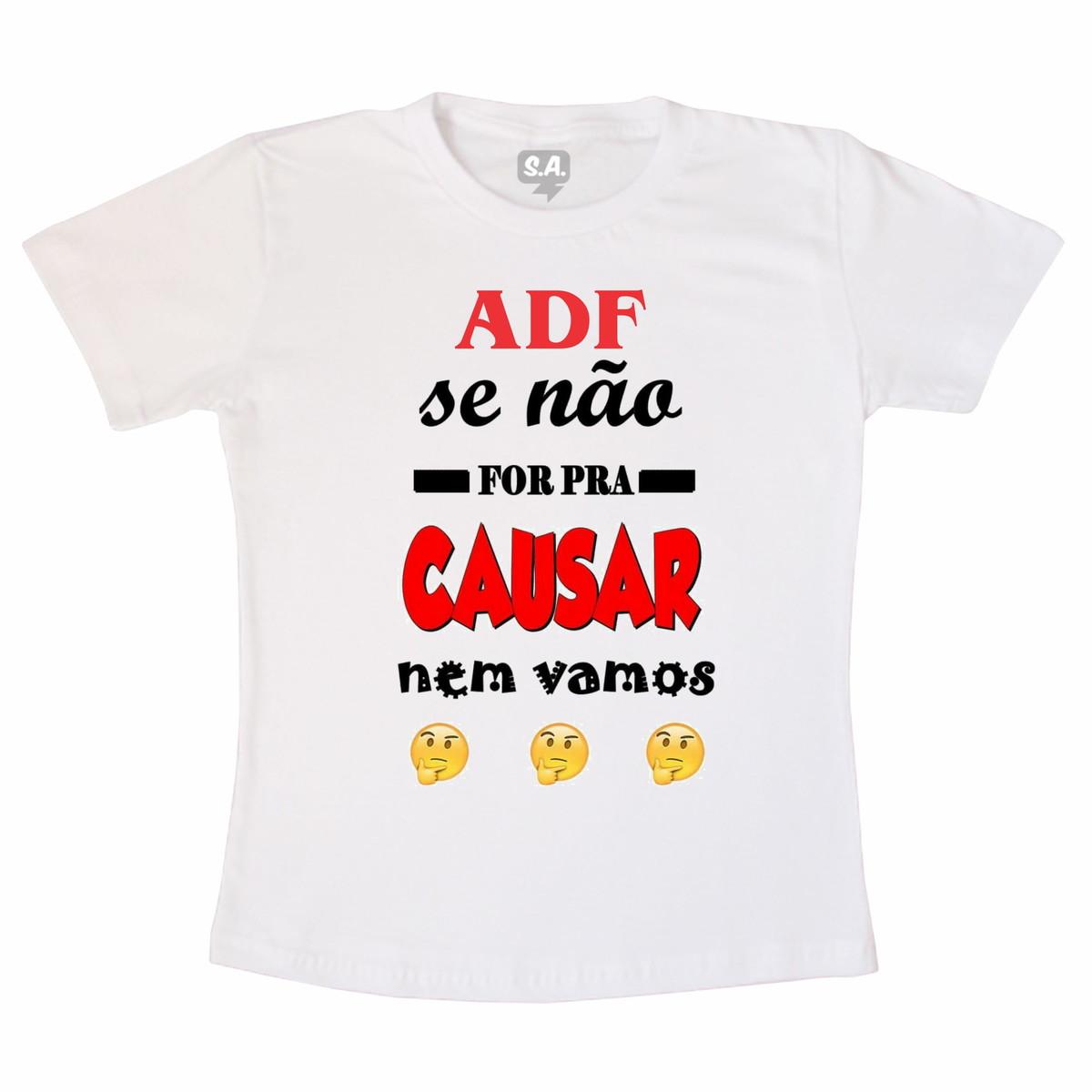 3ca45a1780 Camiseta Adulto Se Não for para causar nem vou no Elo7 | Camiseteria ...