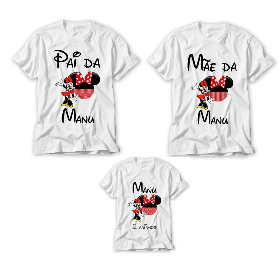 db99322bc1bae5 Kit Camisetas personalizadas Pai, Mãe e Filha Minie!