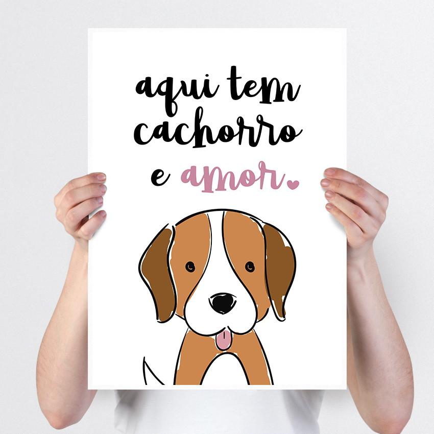 Poster A4 Aqui Tem Cachorro E Amor
