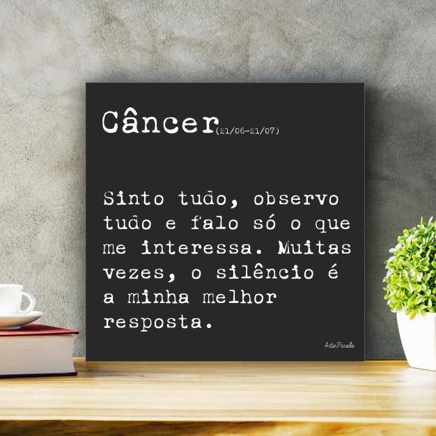 Placa Decorativa Frase Signo Câncer Tamanho P