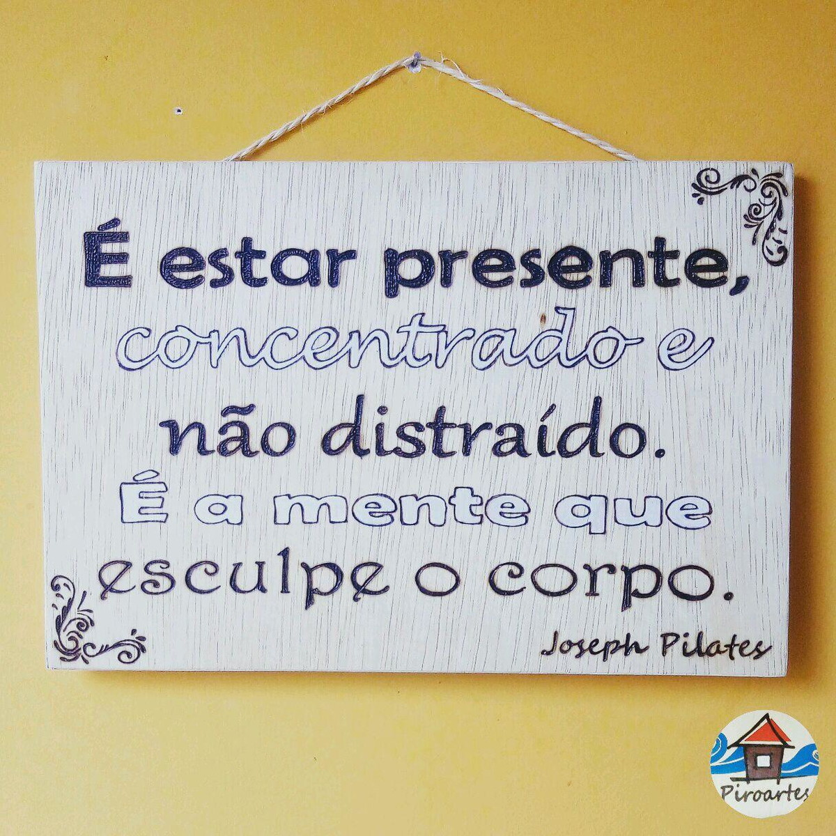 Favoritos Quadro Decorativo Frases de Joseph Pilates no Elo7 | Piroartes2  EZ78