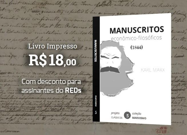 dbd9a8d6464c8e Marx (1844): Manuscritos Econômico-Filosóficos (R$ 18)