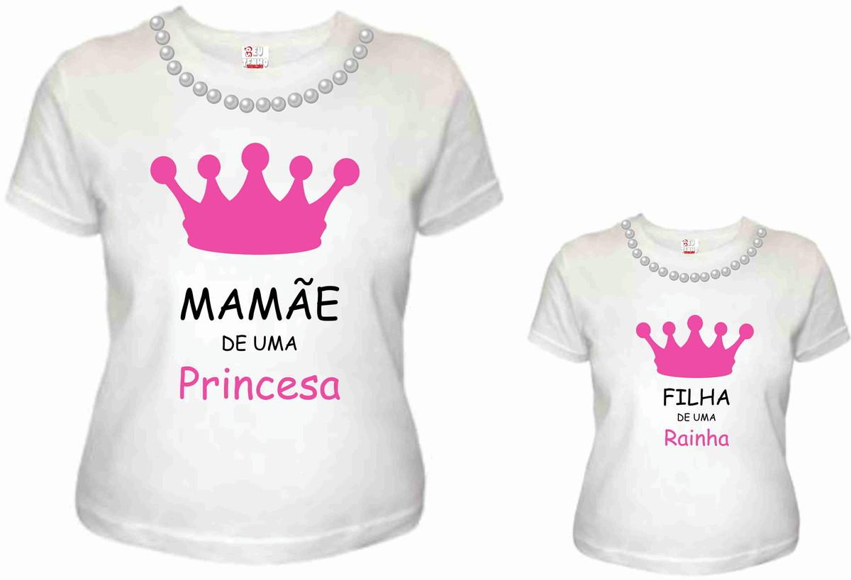 a928454109502 Camisetas tal mãe tal filha Mãe de uma princesa no Elo7 | Só Eu ...