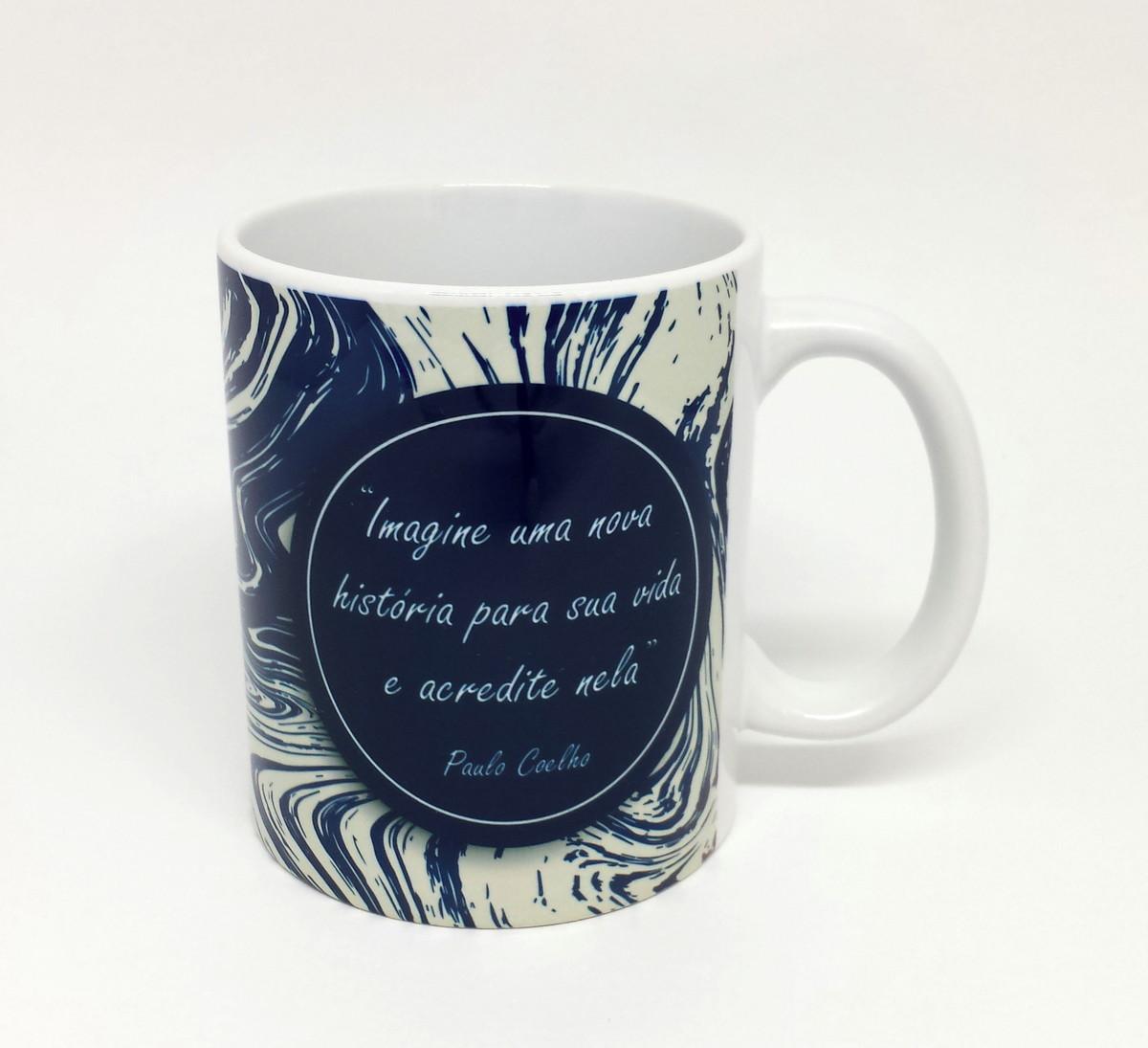 Caneca Personalizada Mensagem Motivacional Paulo Coelho