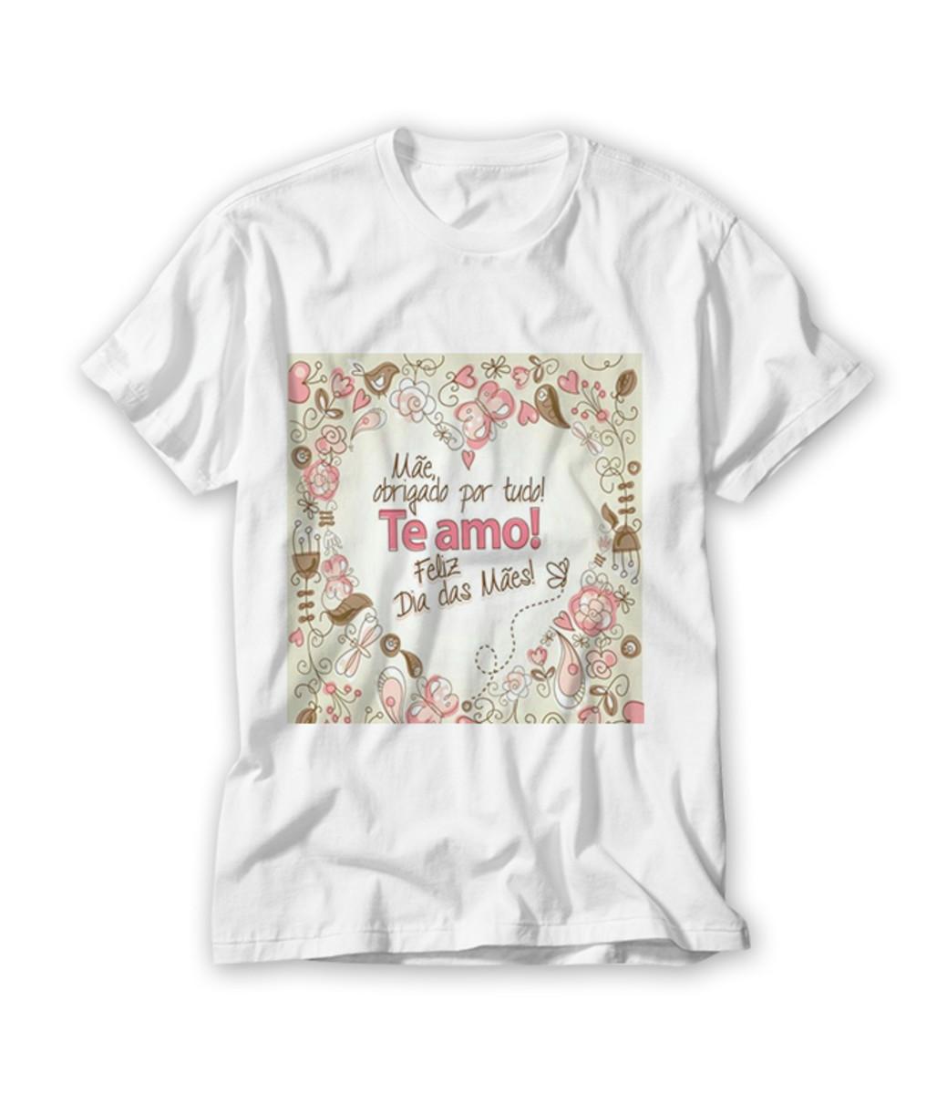Camiseta Mãe Obrigado Por Tudo