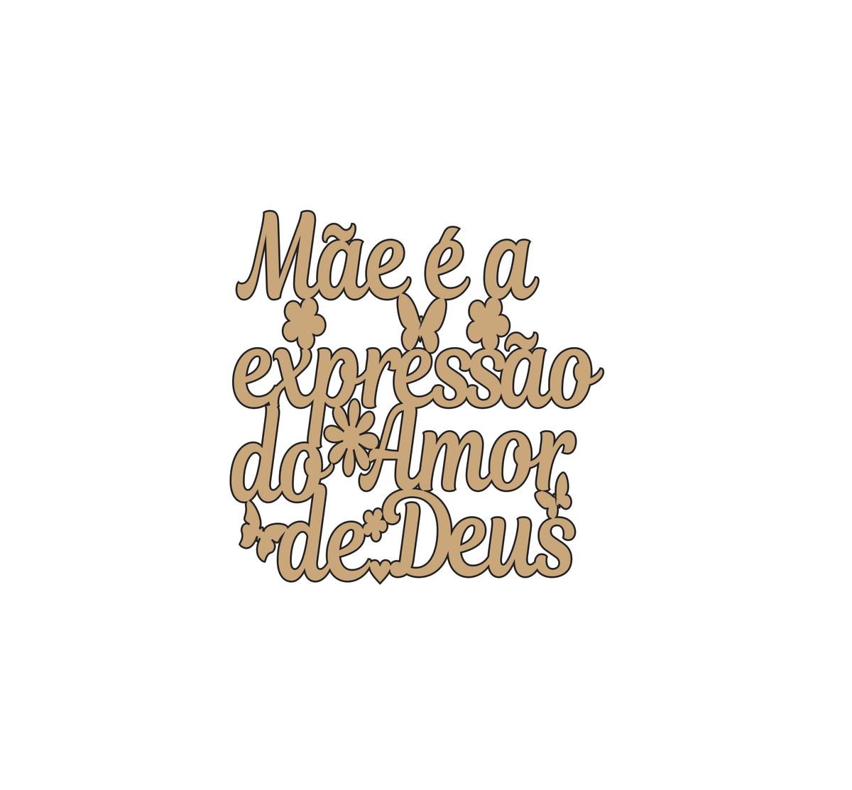 Frase 8 Mãe é A Expressão Do Amor De Deus 15x15cm Cod 25650 No Elo7