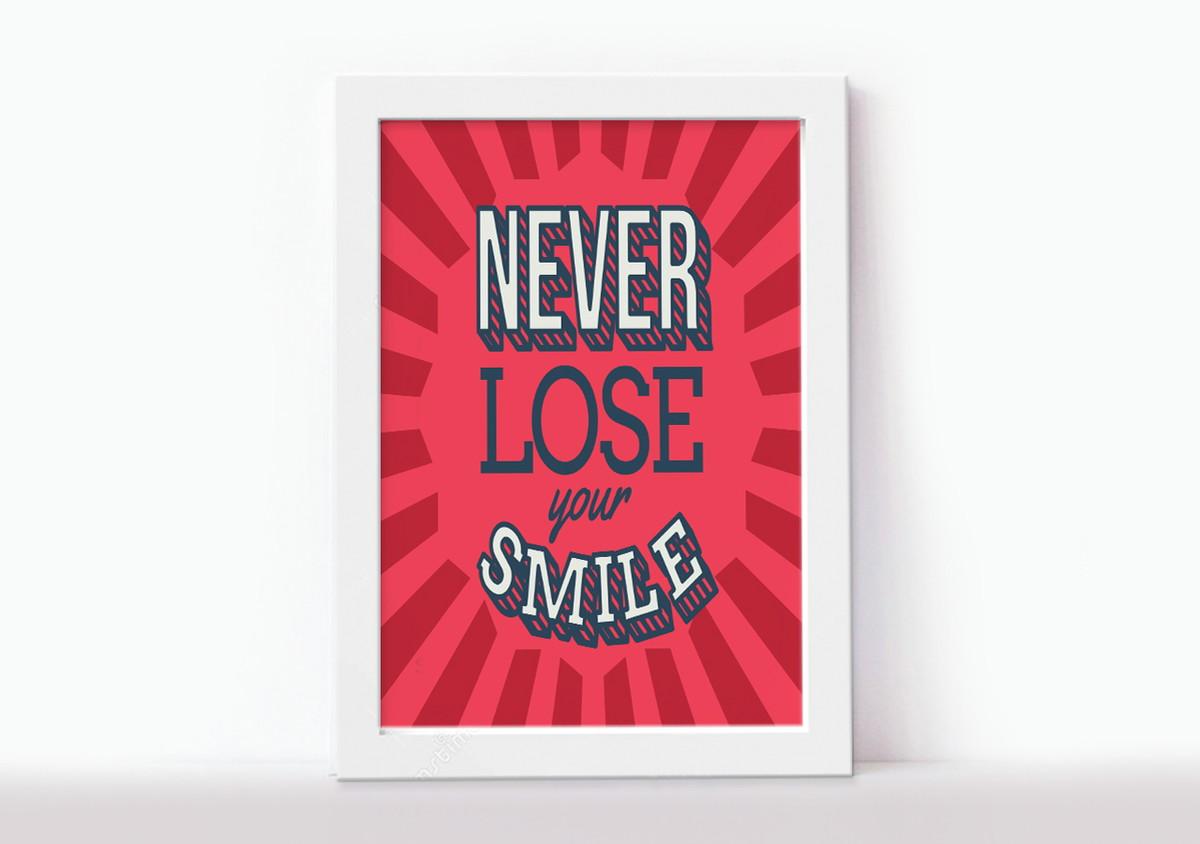 Poster Com Moldura Frases Inglês Never Lose You Smile