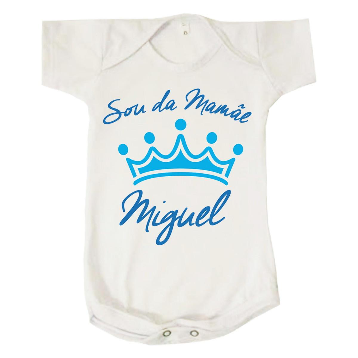 Body Bebê Menino Sou Da Mamãe Miguel Personalizado Mãe No Elo7
