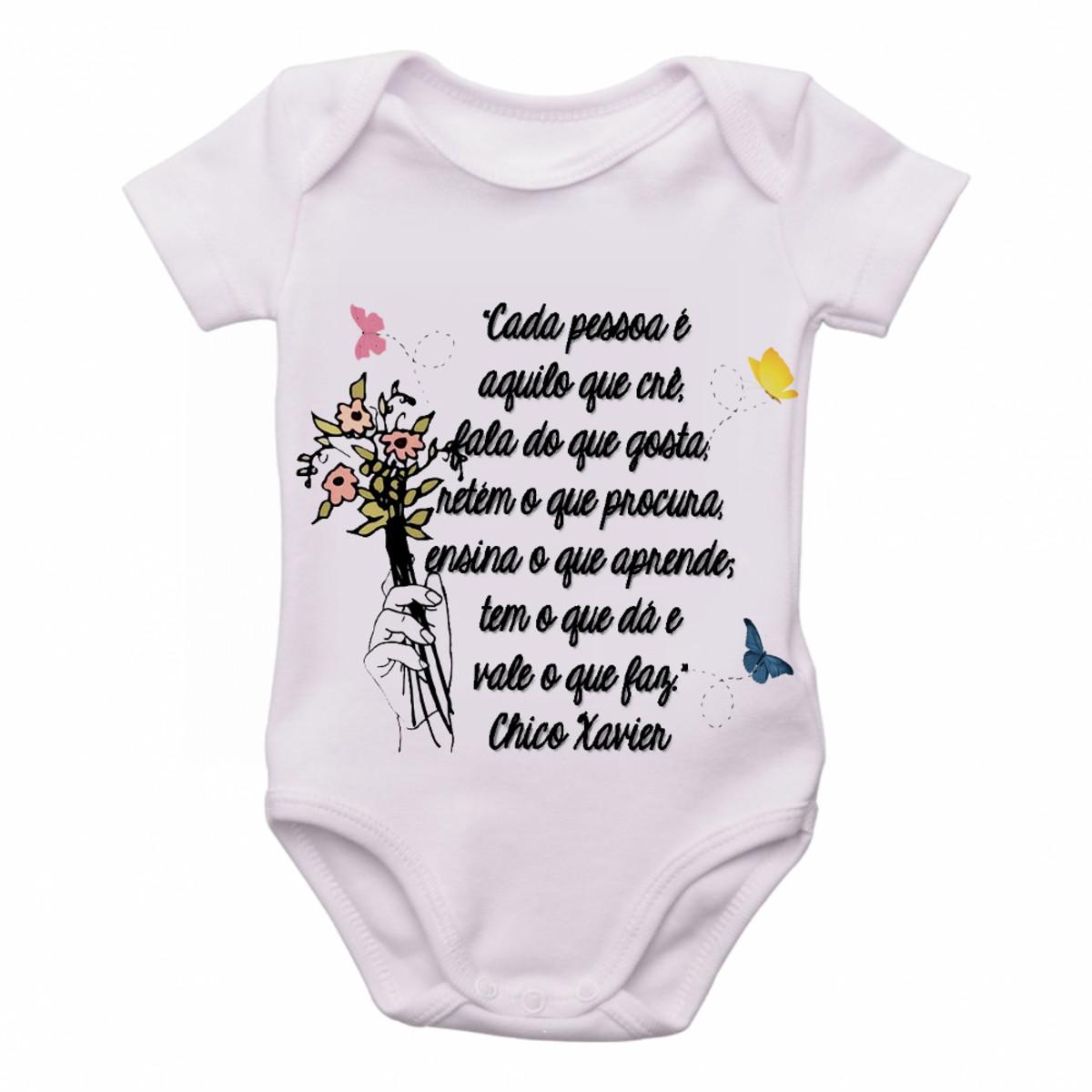 Body Bebê Roupa Infantil Criança Frase Chico Xavier Cada No Elo7