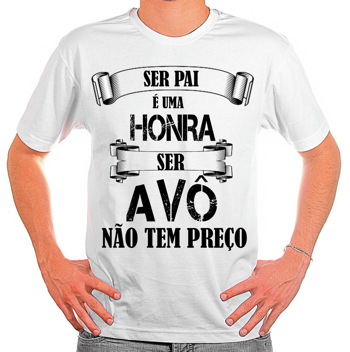 ff3919a6e2 Camiseta Vovô Ser Pai É Uma Honra Ser Avô Não Tem Preço no Elo7 ...