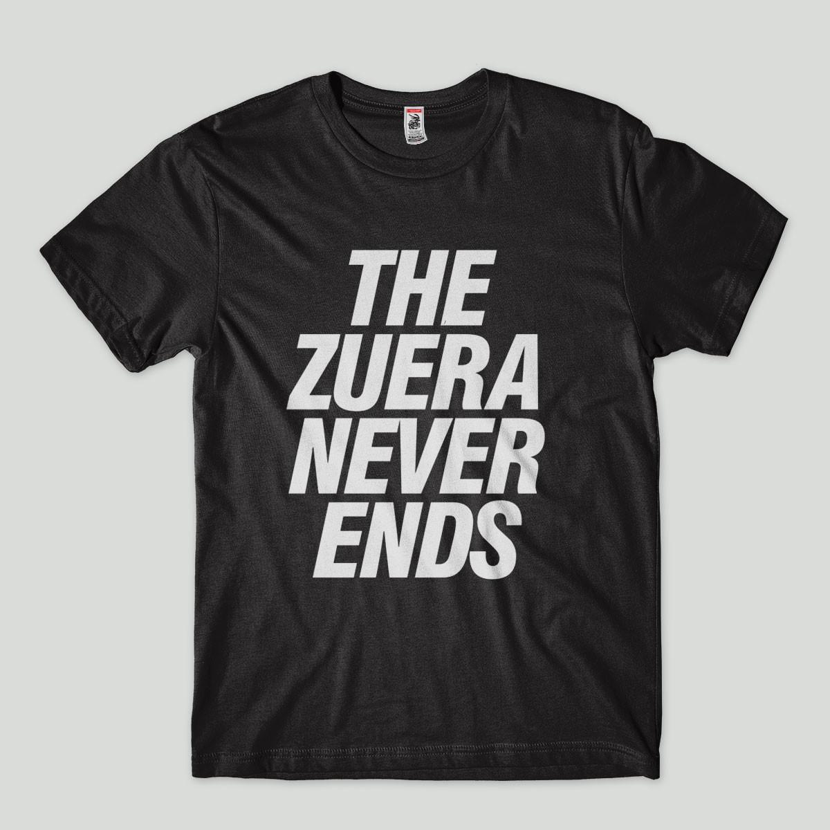5ba1ab540e Camisa divertida A zuera nunca acaba humor frases Camiseta no Elo7 ...