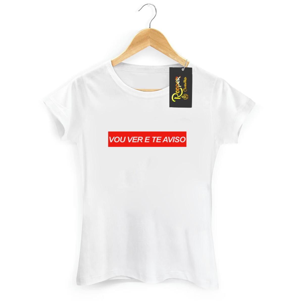 b1952bc42a Camisetas Femininas Frases Vou Ver E Te Aviso no Elo7 | Rooper ...
