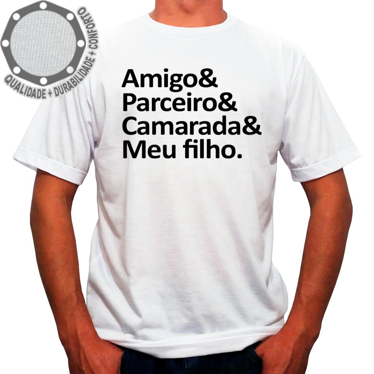 Camiseta Amigo Parceiro Camarada Meu Filho Ah01448