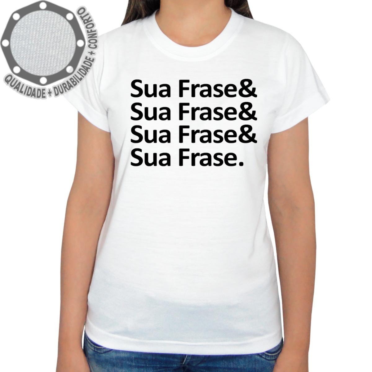 Camiseta Sua Frase Camisa Frases Ah01451