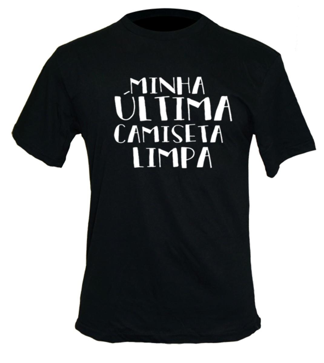 2aa1b77a6b Camisa - última camisa limpa Masc. ou Femin. 100% algodão no Elo7 ...