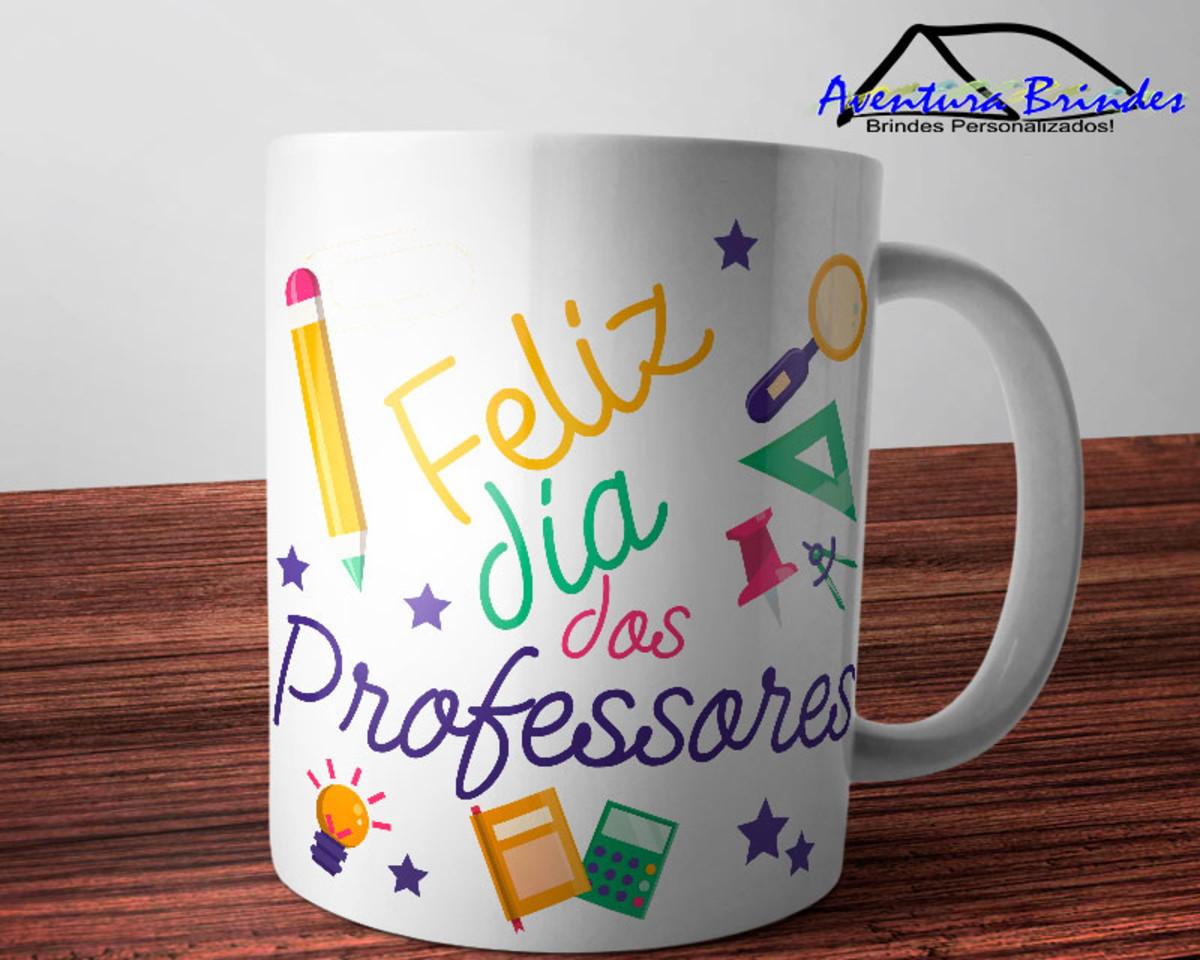 Caneca Feliz Dia Dos Professores 2 No Elo7 Aventura Brindes Personalizados D27d9e