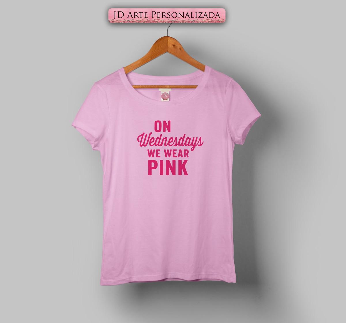 Camiseta Babylook On Wednesdays We Wear Pink no Elo7  fef90446c2e