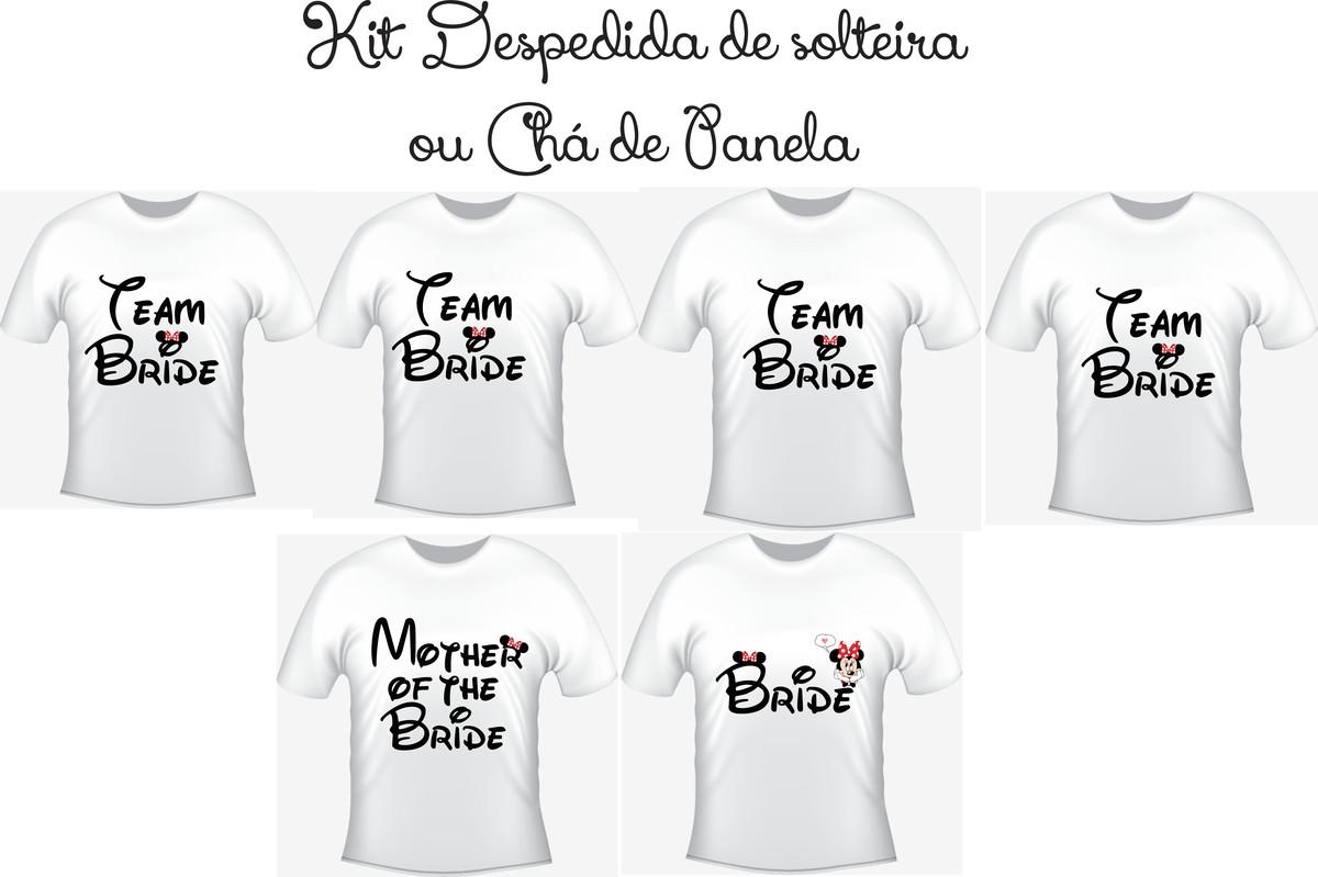Zoom · Camisetas Kit  06 - Team Bride - Noiva e088ce8e3b844