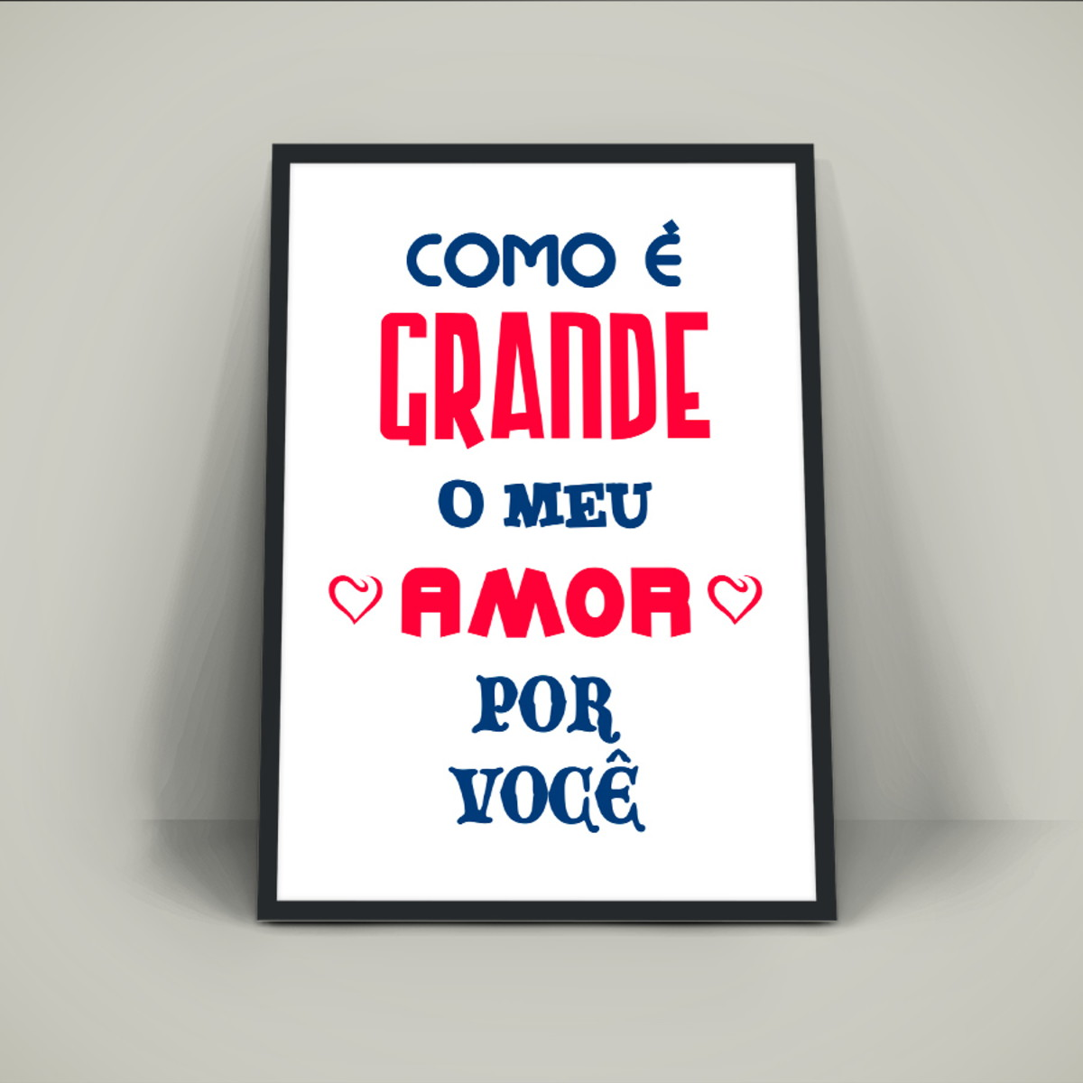 Poster Frase Grande é O Meu Amor Por Você No Elo7 Young Design