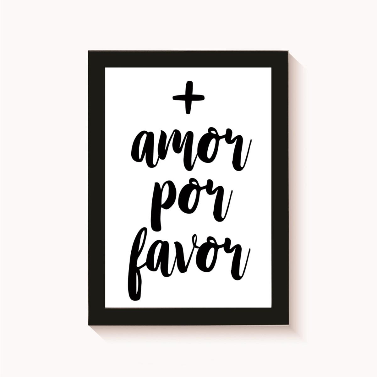 Quadro Amor Por Favor Frase Motivacional Decoração 30x20cm