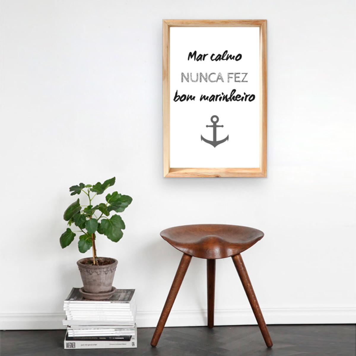 Pôster Digital Mar Calmo Nunca Fez Bom Marinheiro No Elo7 Loja
