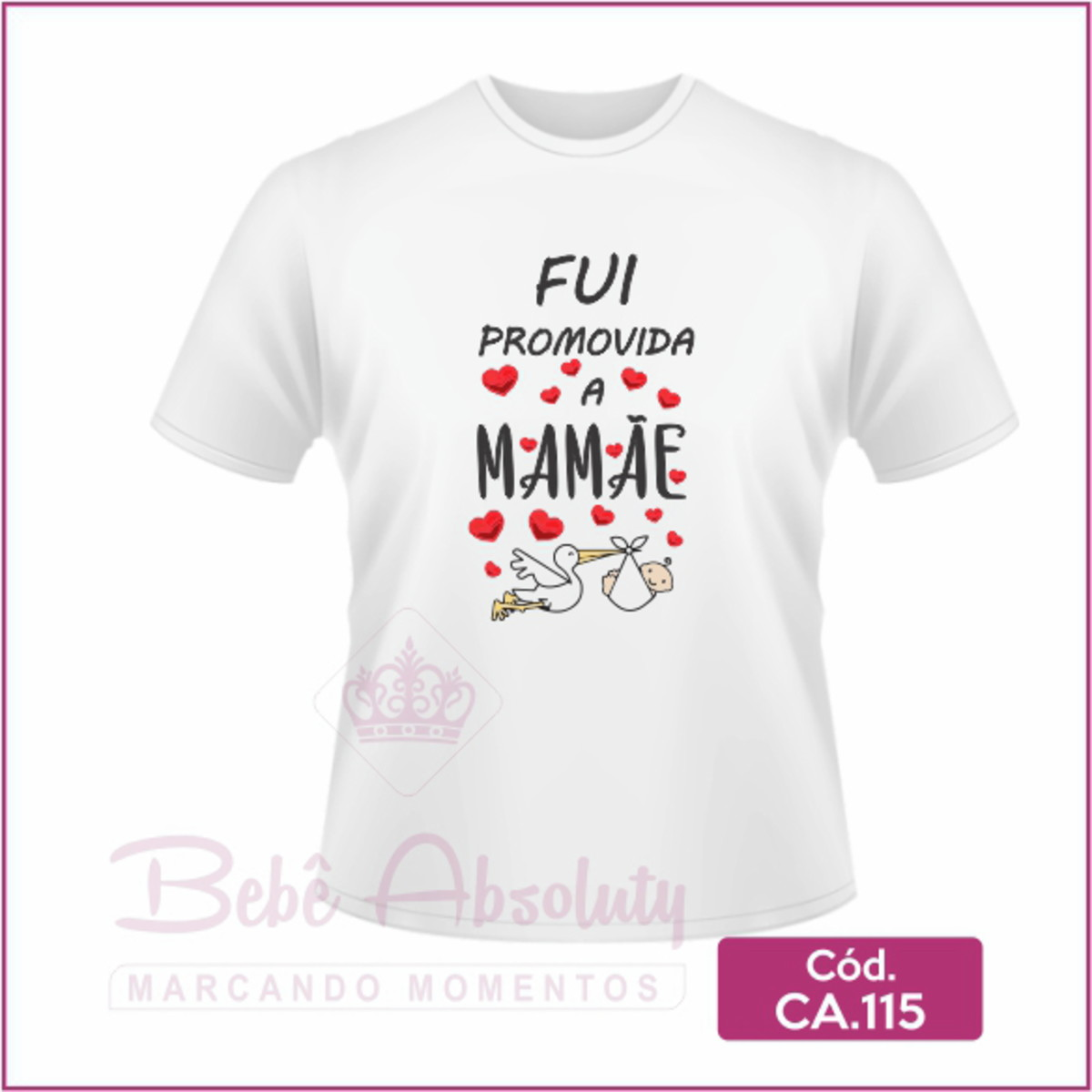 4dffd2f32efe Camiseta Fui Promovida a Mamãe no Elo7 | Body Bebê Absoluty (DCF3E5)